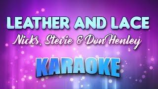 Nicks, Stevie & Don Henley - Leather And Lace (Karaoke & Lyrics)