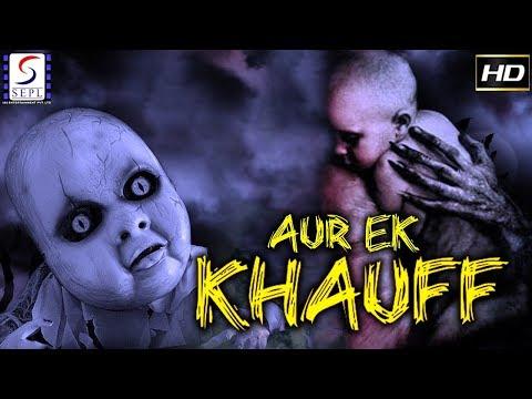 Aur Ek Khauff - 2018 SuperHit Bollywood Thriller Film - HD Exclusive Latest Movie - Must See
