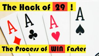 How to Win a 29 Card Game Faster | Technique  Learning By pAppA 009