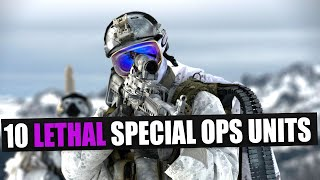 10 lethal special operations units from around the world