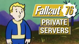 FALLOUT 76: Everything We Know About PRIVATE SERVERS and Offline Modes in Fallout 76!!