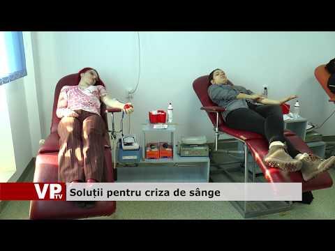 Soluții pentru criza de sânge