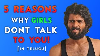 Why Girls Ignore You (In Telugu)    How to Impress A Girl