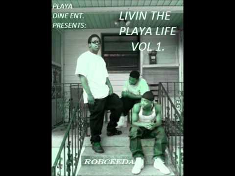 Livin The Playa Life Vol.1. Trk-2