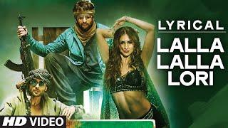 'Lalla Lalla Lori' Full Song with LYRICS | Welcome 2 Karachi | T-Series