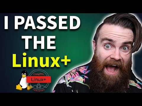 I PASSED the Linux+ (how to pass the CompTIA Linux+ Exam ...