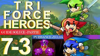 Soluce Tri Force Heroes : Niveau 7-3