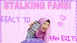 REACT TO FAN EDITS!!  ♥