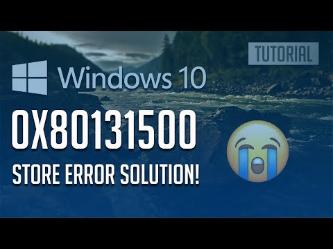 Download How To Fix Windows Store Error 0x80131500 In Windows 10 3