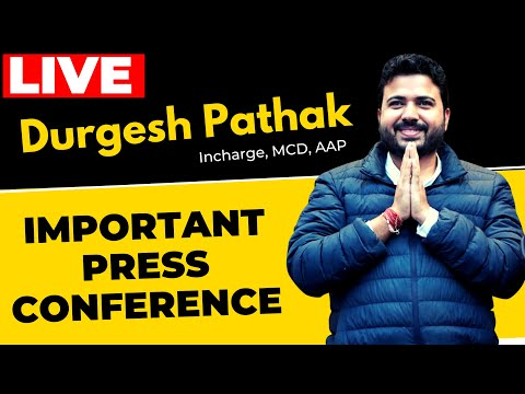 Important press conference by AAP MCD Incharge Shri Durgesh Pathak | LIVE