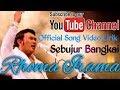 Rhoma Irama - Sebujur Bangkai Official Song Video Lirik
