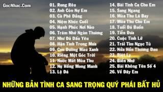 Tinh Ca - Bolero - Rong Reu - Nhung Tinh Khu Bat Hu