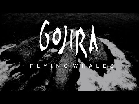 Gojira - Flying Whales (video)