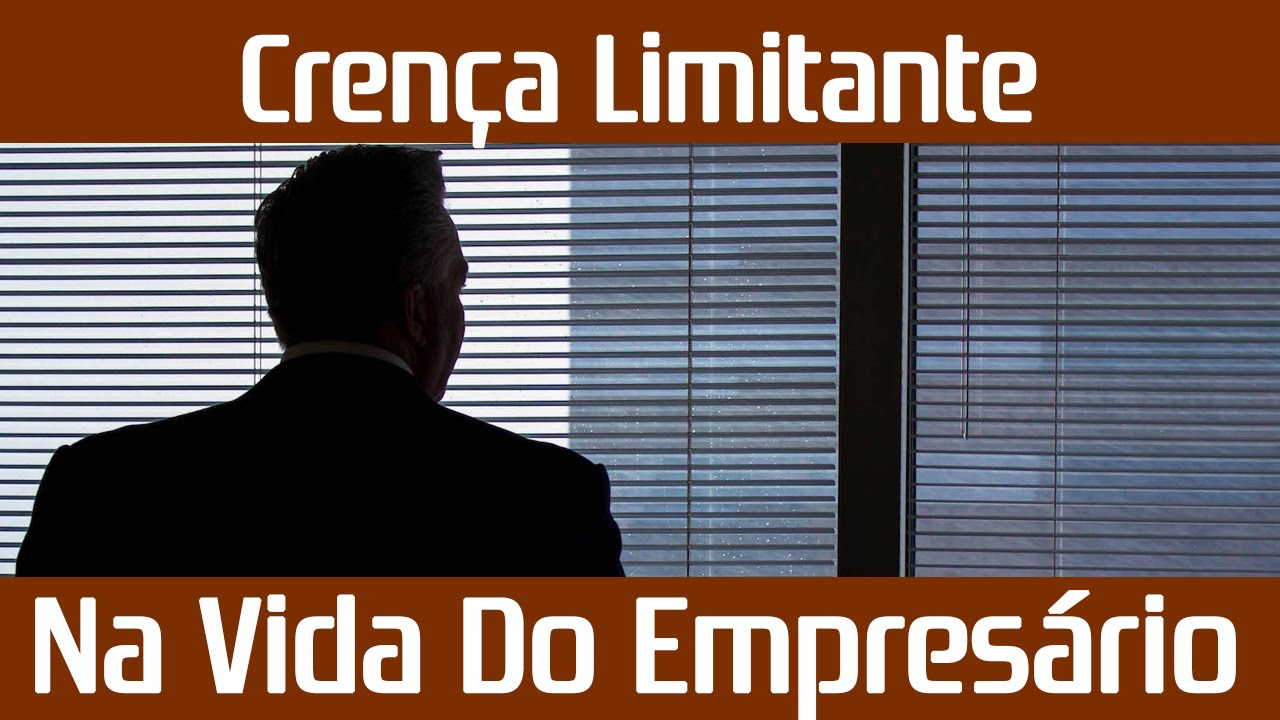 Empreendedor Tomé – Crenças Limitantes na Vida do Empreendedor