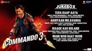 Commando 3 Full Movie Audio Jukebox Vidyut Jammwal Adah Sharma