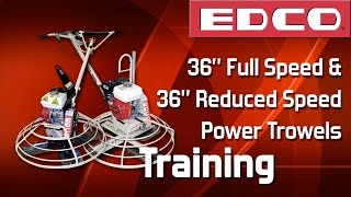 Training: How to Use Full & Reduced Speed Power Trowels (T-364 & T-364-RS) - EDCO