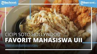 Soto Hollywood Jakal di Yogyakarta, Tempat Makan Favorit Mahasiswa UII