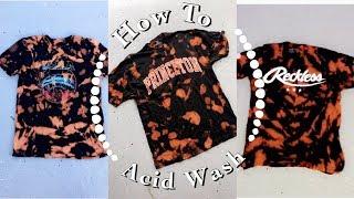 How To Acid Wash T - Shirts W/ Bleach | DIY