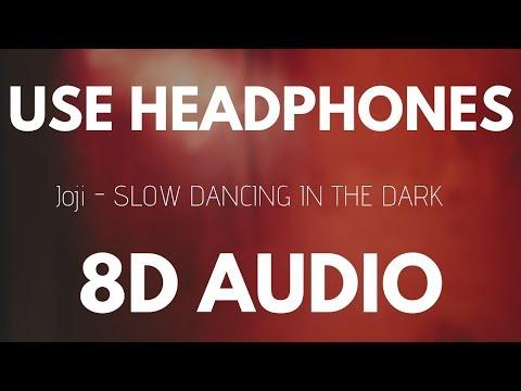 Joji - SLOW DANCING IN THE DARK (8D AUDIO)