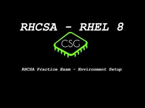 RHCSA RHEL 8 - Practice Exam - Environment Setup - YouTube
