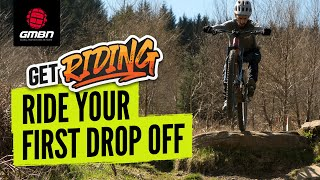 How To Ride Your First MTB Drop Off   Mountain Bike Skills