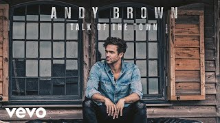Andy Brown - Talk Of The Town (Audio)