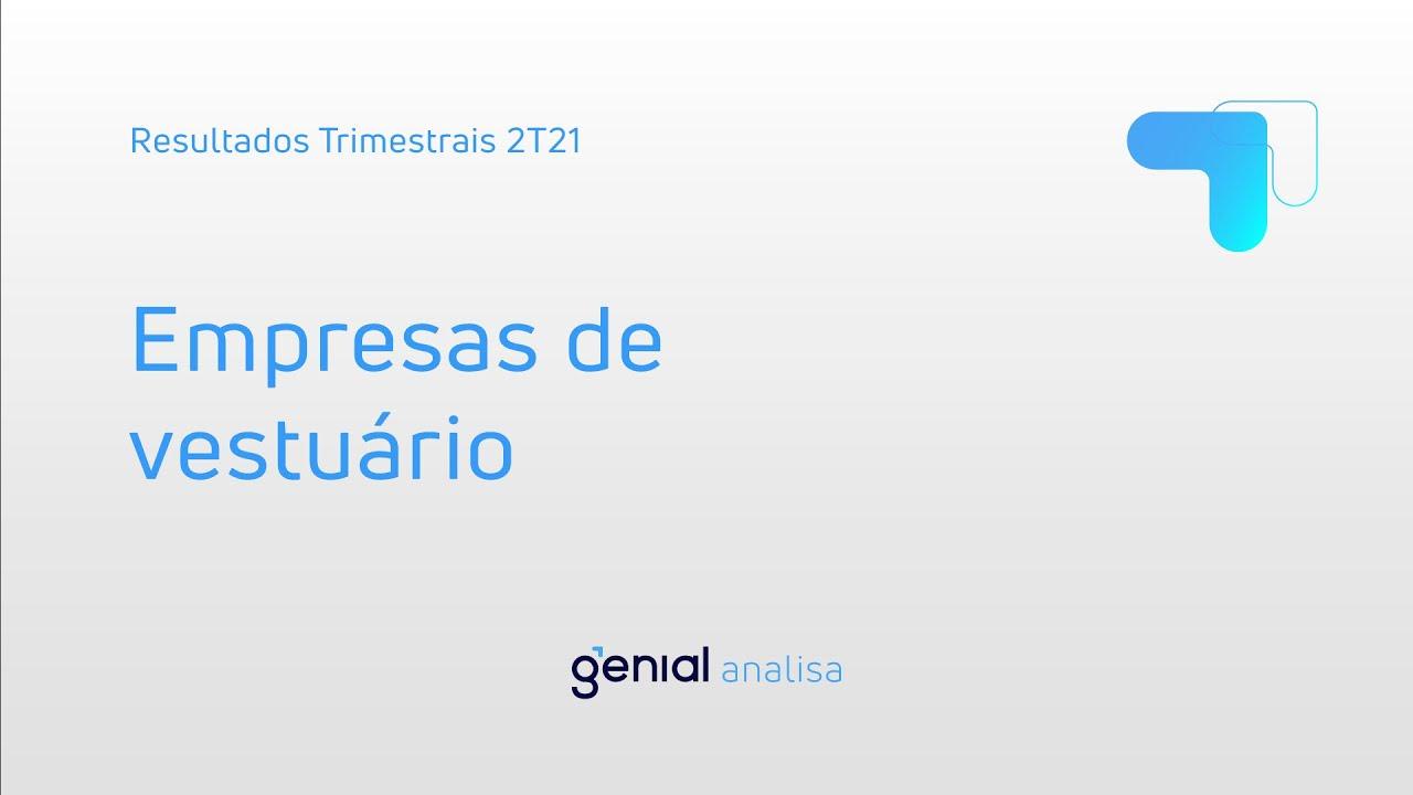 Thumbnail do vídeo: Resultado Trimestral 2T21: Empresas de vestuário
