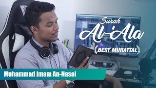 Murattal Indah Surah Al 'Ala (full) -  M. Imam An Nasai