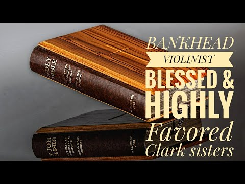 Blessed and Highly Favored Clark Sisters cover by BANKHEAD VIOLINIST