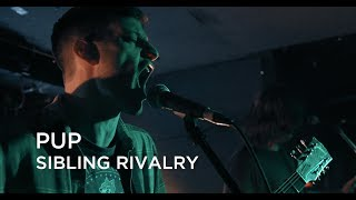 PUP | Sibling Rivalry | First Play Live