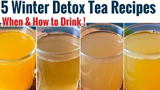 5 Winter Detox Tea Recipe   Cleansing Tea For Detoxification   When & How To Drink   Weight Lose