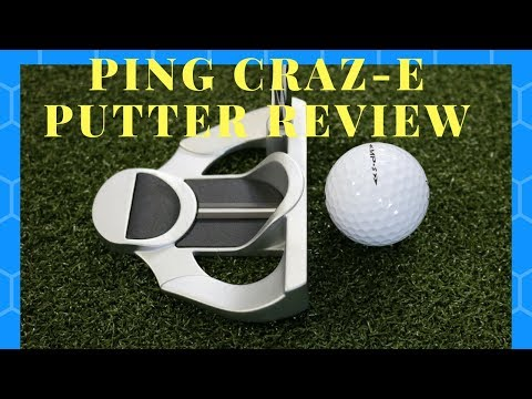 Ping Sigma G Craz-e Putter Review.