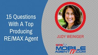 Episode #91: Mobile Agent TV ~ 15 Questions With A Top Producing RE/MAX Agent