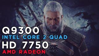The Witcher 3 Wild Hunt (2015) AMD Radeon HD7750 - Intel Core 2 Quad Q9300 - 4GB RAM