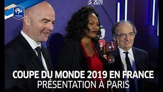 La Coupe du Monde la FIFA - France 2019 présentée à Paris