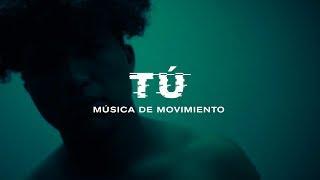 Música De Movimiento - Tú