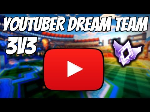 YOUTUBER DREAM TEAM ASSEMBLED | 3v3 Road to Grand Champion (Rocket League Gameplay)