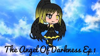 Angel Of Darkness Ep 1 Gacha Life