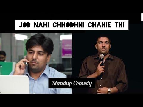 Job nahi chodhni chahiye thi | Stand-up  Comedy