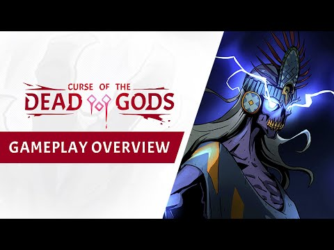 Curse of the Dead Gods : Gameplay Overview Trailer