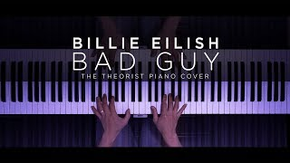 Billie Eilish   Bad Guy | The Theorist Piano Cover