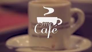 FM Café Live | Seis meses da nova gestão