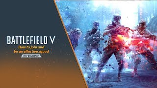 Battlefield V- How to Play/Squad Up with Friends