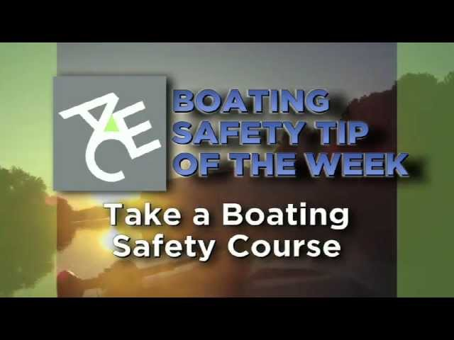 Boat Safety Tips - TAKE A BOATING SAFETY COURSE - ACE Recreational Marine Insurance