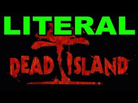 Literal Dead Island  Lyrics