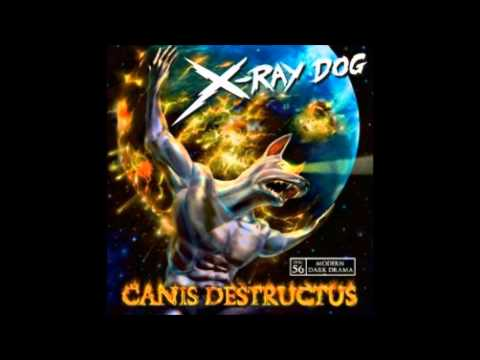 X-Ray Dog - XRCD 56 - CANIS DESTRUCTUS - Modern Dark Drama (Without Repetitions)