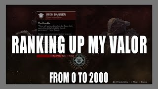 Destiny 2   Ranking Up My Valor From 0 to 2000