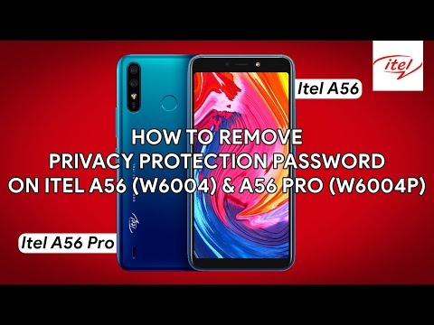 How To Remove Privacy Protection Password On Itel A56 (W6004) & A56 Pro (W6004P) - [romshillzz]