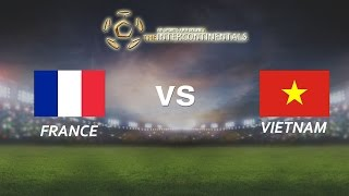 [28.05.2016] France vs VietNam [The Intercontinentals]