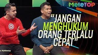 """""""Jangan menghukum orang terlalu cepat""""   Amin Idris & Fakhrul   MeleTOP   Neelofa & Nabil"""